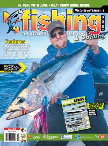 Victoria and Tasmania Fishing Monthly June 2019 by Fishing Monthly