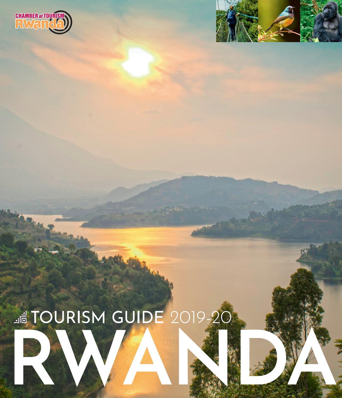 Rwanda Tourism Guide 2019-20 by Land & Marine Publications Ltd  - issuu
