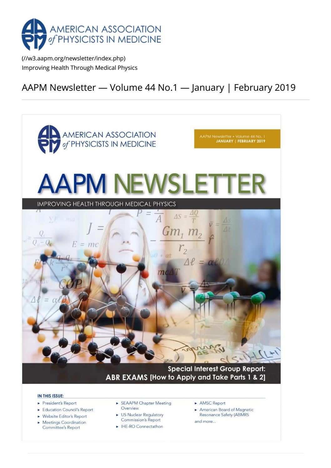 AAPM Newsletter January/February 2019 Vol  44 No  1 by
