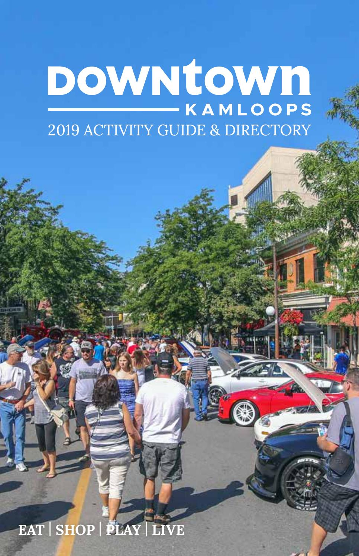 Downtown Kamloops Activity 2019 Guide Directory By Kamloopsthisweek Issuu