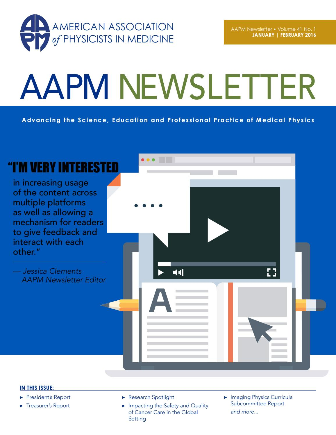 AAPM Newsletter January/February 2016 Vol  41 No  1 by