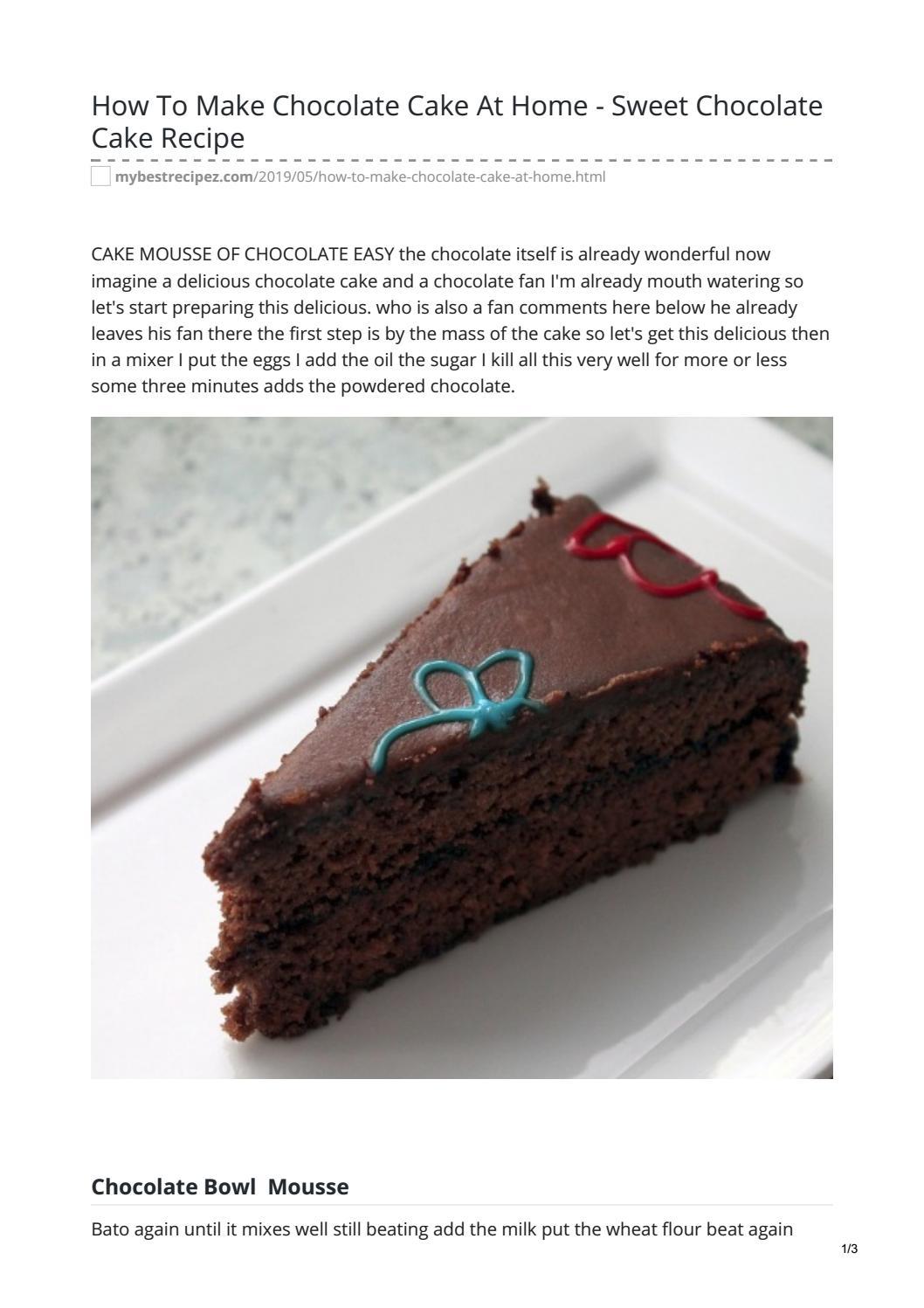 How To Make Chocolate Cake At Home - Sweet Chocolate Cake