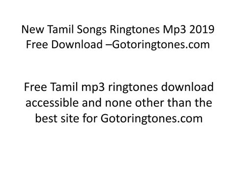 New Tamil Songs Mp3 Ringtones 2019 Free Download Gotoringtones Com