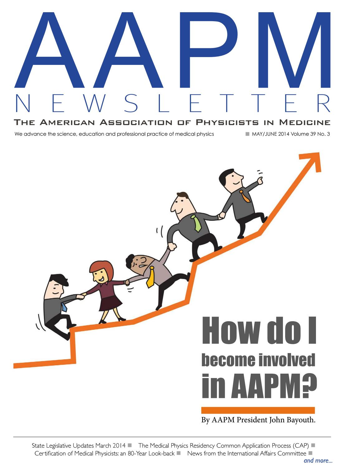 AAPM Newsletter May/June 2014 Vol  39 No  3 by aapmdocs - issuu