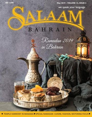 Salaam Bahrain May 2019 issue by Salaam Bahrain - issuu