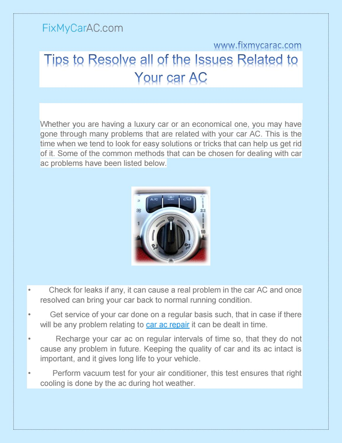 Ac Troubleshooting Car >> Tips To Resolve All Of The Issues Related To Your Car Ac By
