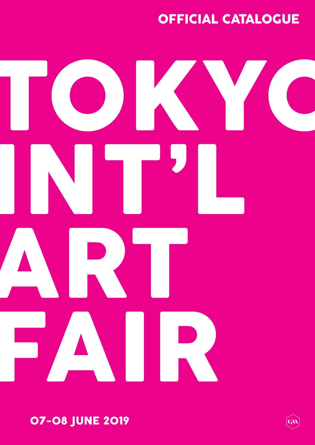 Tokyo International Art Fair 2019 - Official Catalogue by