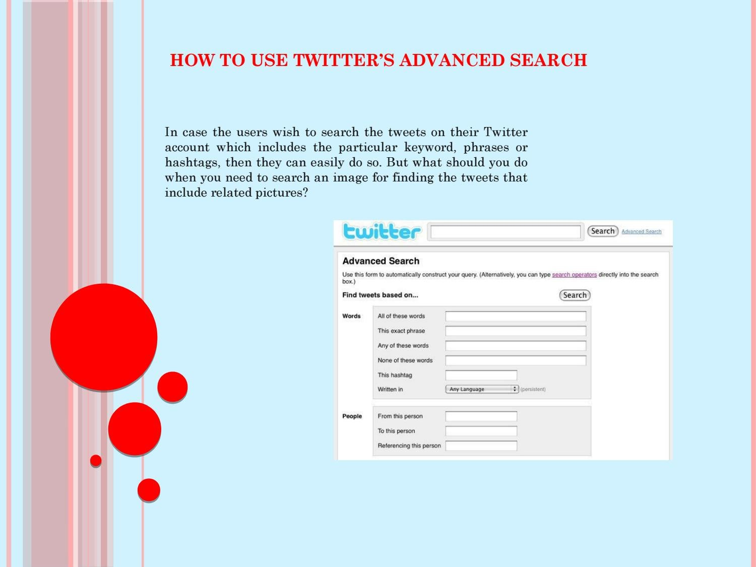 Find Tweets With Certain Words how to use twitter's advanced searchsofia martine - issuu