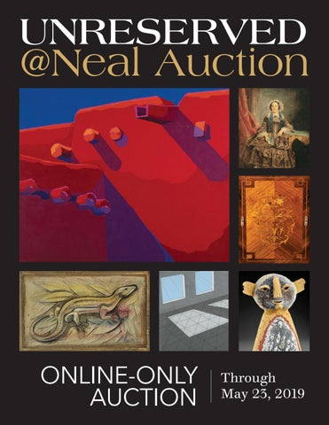 Unreserved @NEAL May 23, 2019 Auction Catalogue by Neal