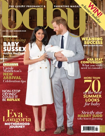 f76744501 Baby July 2019 by The Chelsea Magazine Company - issuu