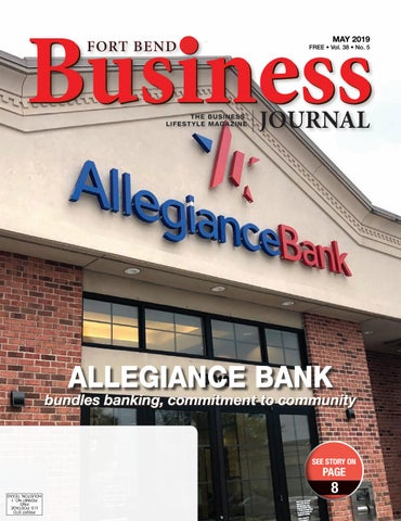 Fort Bend Business Journal May 2019 Edition by Sugar Land