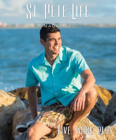 90698e1b St. Pete Life Magazine May/June 2019 by stpetelifemag - issuu