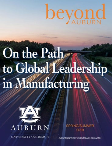 Beyond Auburn Magazine - Spring/Summer 2019 by Auburn University