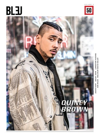 01472bae3 Bleu Magazine Issue 50 -Quincy Brown by Bleu Magazine - issuu