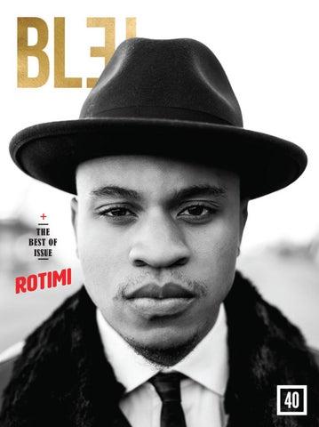 b11fea05 Bleu Magazine Issue 40- Rotimi by Bleu Magazine - issuu