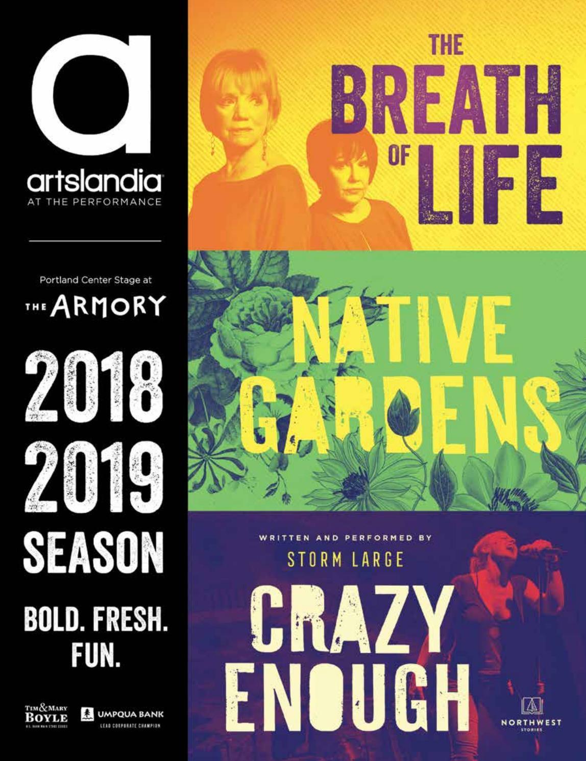 The Breath of Life / Native Gardens / Crazy Enough - Portland Center