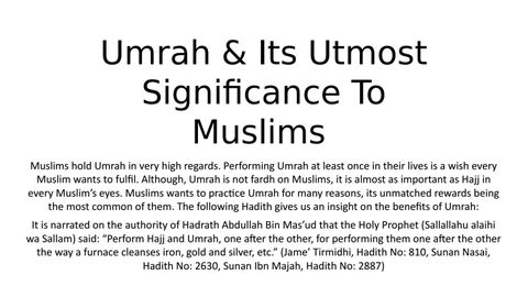 Umrah & Its Utmost Significance To Muslims by Hajj Umrah