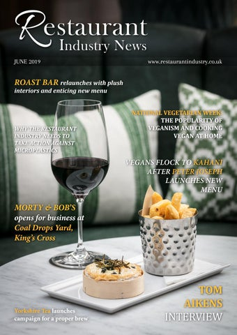 Restaurant Industry News June 2019 By Lapthorn Media Issuu