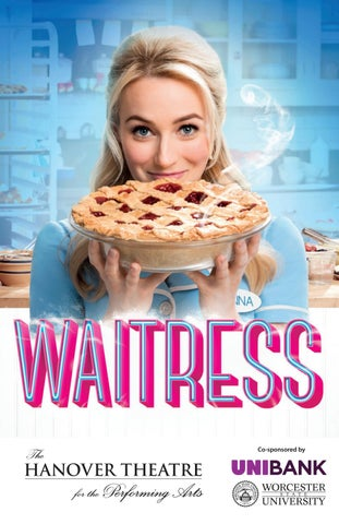 2018-2019 Broadway Series | Waitress by TheHanoverTheatre