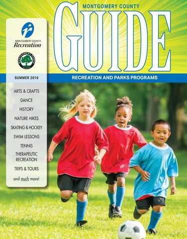 c8c1cbbe Summer Guide 2019 by Montgomery County Recreation Dept. - issuu