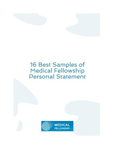 16 Best Samples of Medical Fellowship Personal Statement by