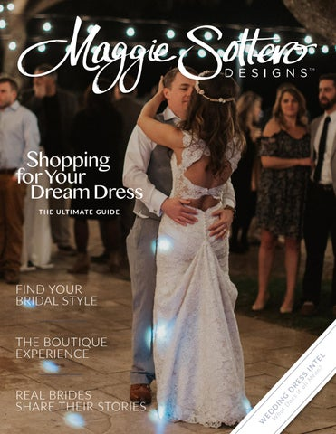 Maggie Sottero Designs Wedding Dress Shopping Guide By