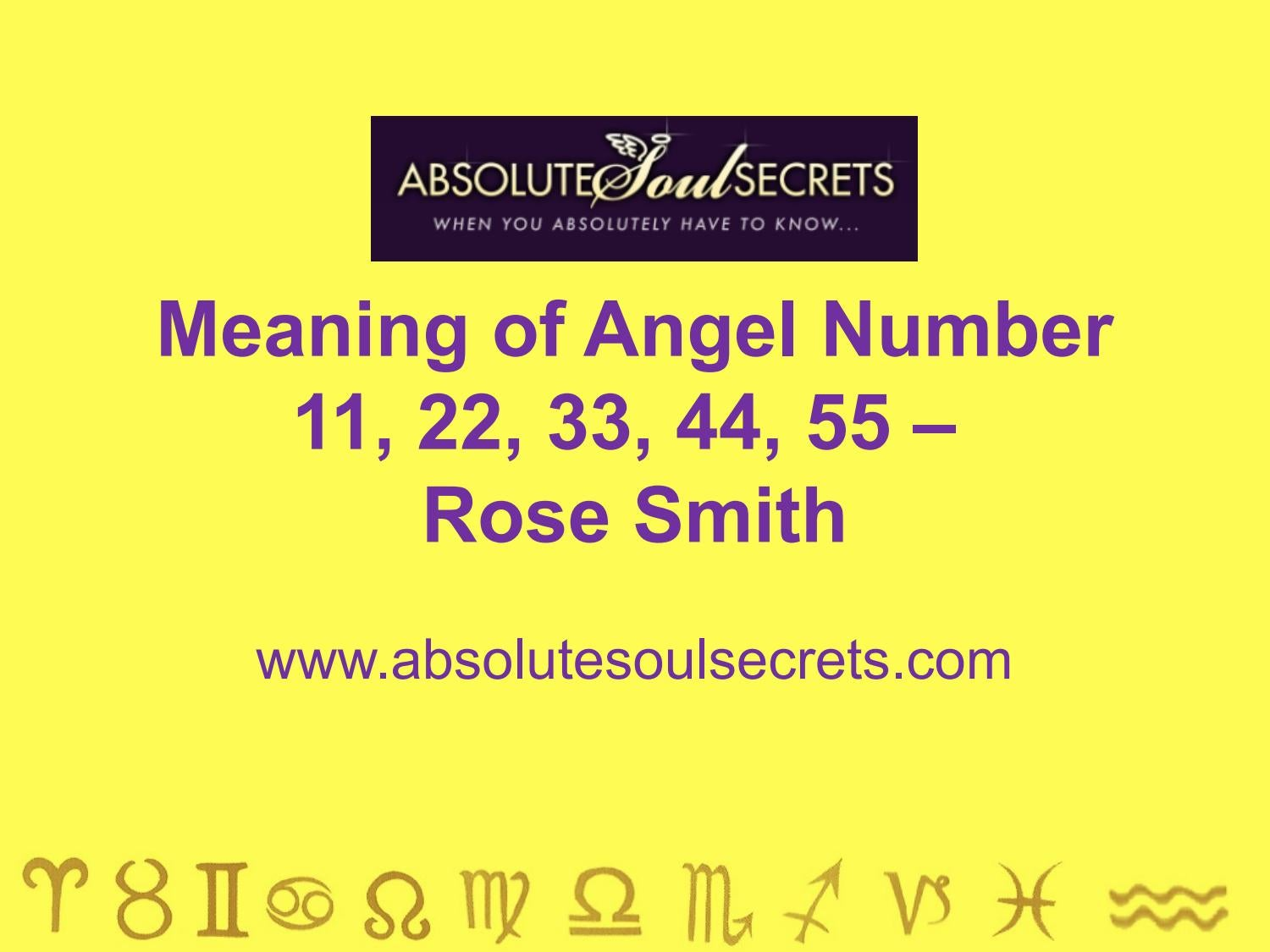 Meaning of Angel Number 11, 22, 33, 44, 55 - www absolutesoulsecrets