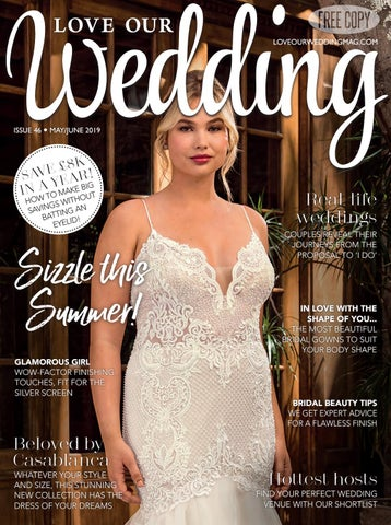 56bef2b94f07 Love Our Wedding - May/June 2019 by Love Our Wedding - issuu