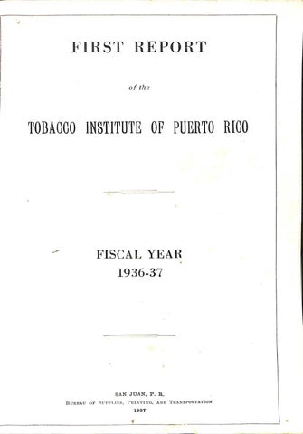 Report of the Tobacco Institute of Puerto Rico (1936-1937