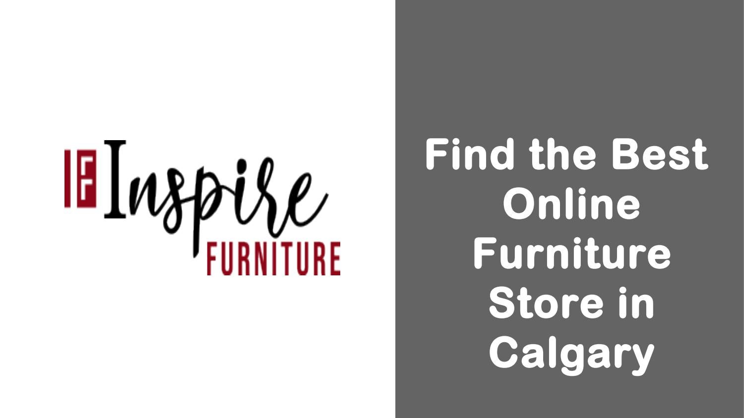 Find The Best Online Furniture Store In Calgary By Inspire Furniture