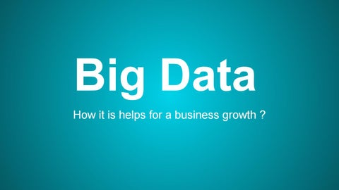 Page 1 of How Big Data Helps In Business Growth