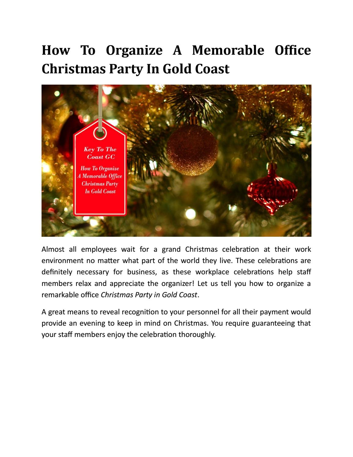 How To Organize A Memorable Office Christmas Party In Gold Coast By Edwardellis720 Issuu