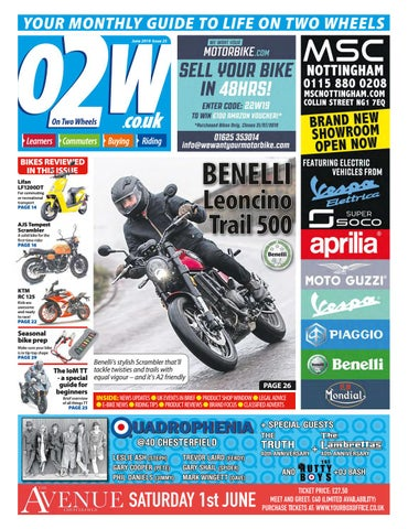 On Two Wheels June 2019 by Mortons Media Group Ltd - issuu
