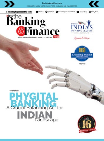Phygital Banking A Crucial Balancing Act for Indian Landscape ::  March-April 2019