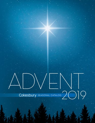 advent 2019 cokesbury seasonal catalog by united methodist. Black Bedroom Furniture Sets. Home Design Ideas