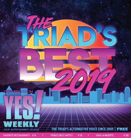 YES! Weekly - May 15, 2019 - The Triad's Best by YES! Weekly