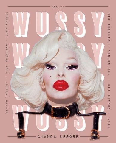 58661a18b899 WUSSY vol.04 w/ Amanda Lepore by Wussy Mag - issuu