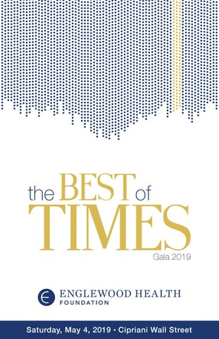 2019 Gala Journal – The Best of Times by EHMC Foundation - issuu