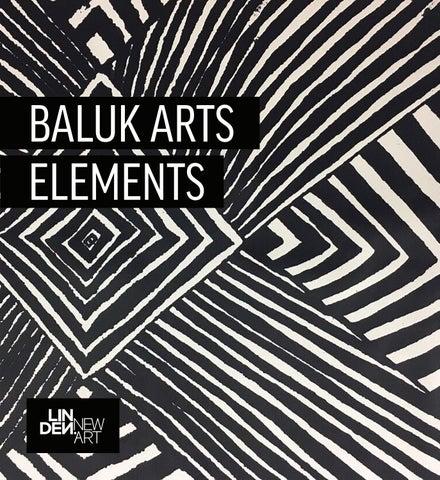 Baluk Arts > Elements, Exhibition Catalogue by Linden New Art - issuu
