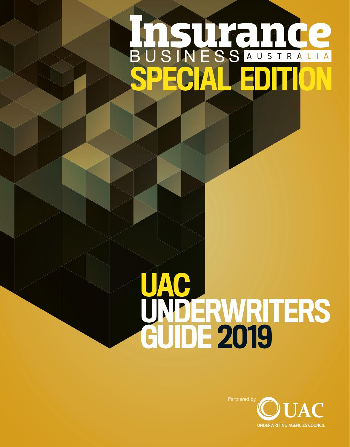 Insurance Business Special Edition: UAC Underwriters Guide ...