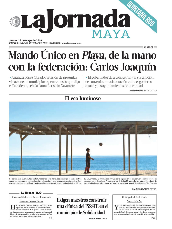 d346cf0c8ea6 La Jornada Maya · jueves 16 de mayo de 2019 by La Jornada Maya - issuu