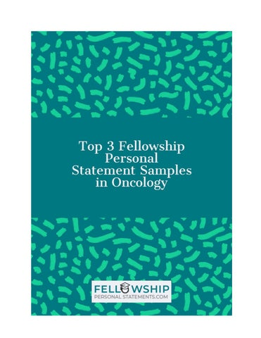 Top 3 Fellowship Personal Statement samples in Oncology by