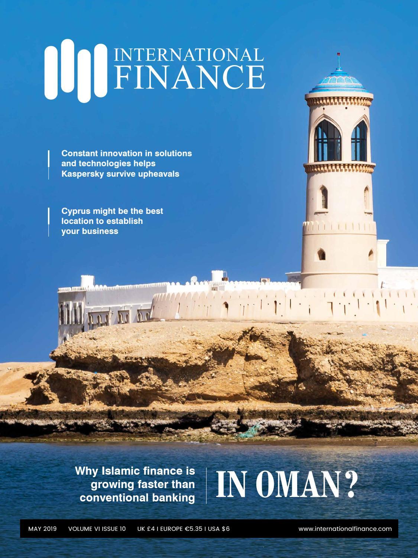 International Finance May 2019 by International Finance - issuu