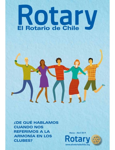 5d85a60c7b2d EL Rotario de Chile - Marzo - Abril 2019 by Macero Rotary - issuu