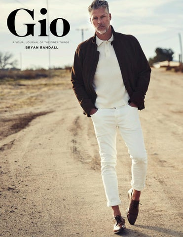 40cac177557 Gio Journal - Issue 4 Bryan Randall by giojournal - issuu