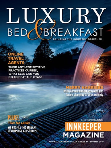 Luxury B&B Magazine - Summer 2019 Issue by Iain Hoey - issuu