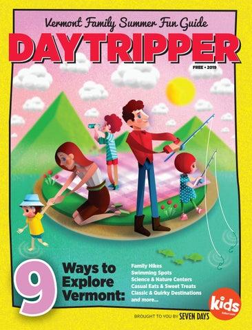 Vermont Daytripper 2019 by Kids VT - issuu