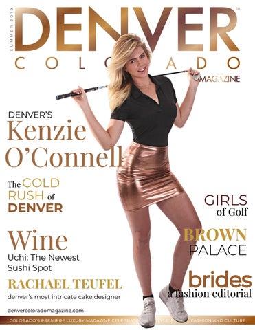 Denver Colorado Luxury magazine Summer 2019 by Ventker Media