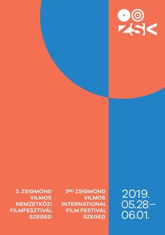 fa4e72089e04 Zsigmond Vilmos Nemzetközi Filmfesztivál Műsorfüzete 2019 / Zsigmond ...