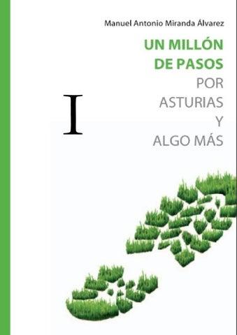 Un Millópn De Pasos Por Asturias Y Algo Más I By Manuel